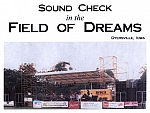 Field of Dreams - Sound check, on the Field of Dreams in Iowa